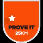 Strava Prove It 25K Run